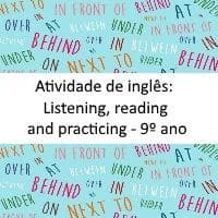 Atividade de inglês: Celebration - kool and The Gang - Listening, reading and practicing - 9º ano