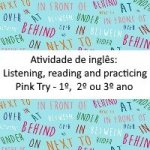 Atividade de inglês: Listening, reading and practicing – Pink Try – Ensino médio