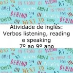 "Atividade de Inglês: Verbos listening, reading e speaking – Música ""Hymn for the weekend – 7º ao 9º ano"
